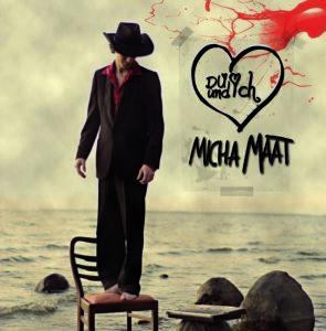 Micha Maat - Du und ich